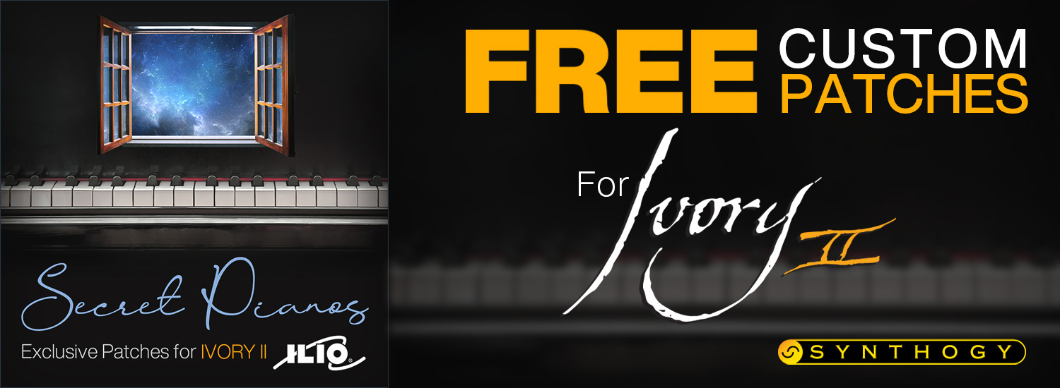 """""""Secret Pianos"""" - FREE Patch Collection for Ivory II"""