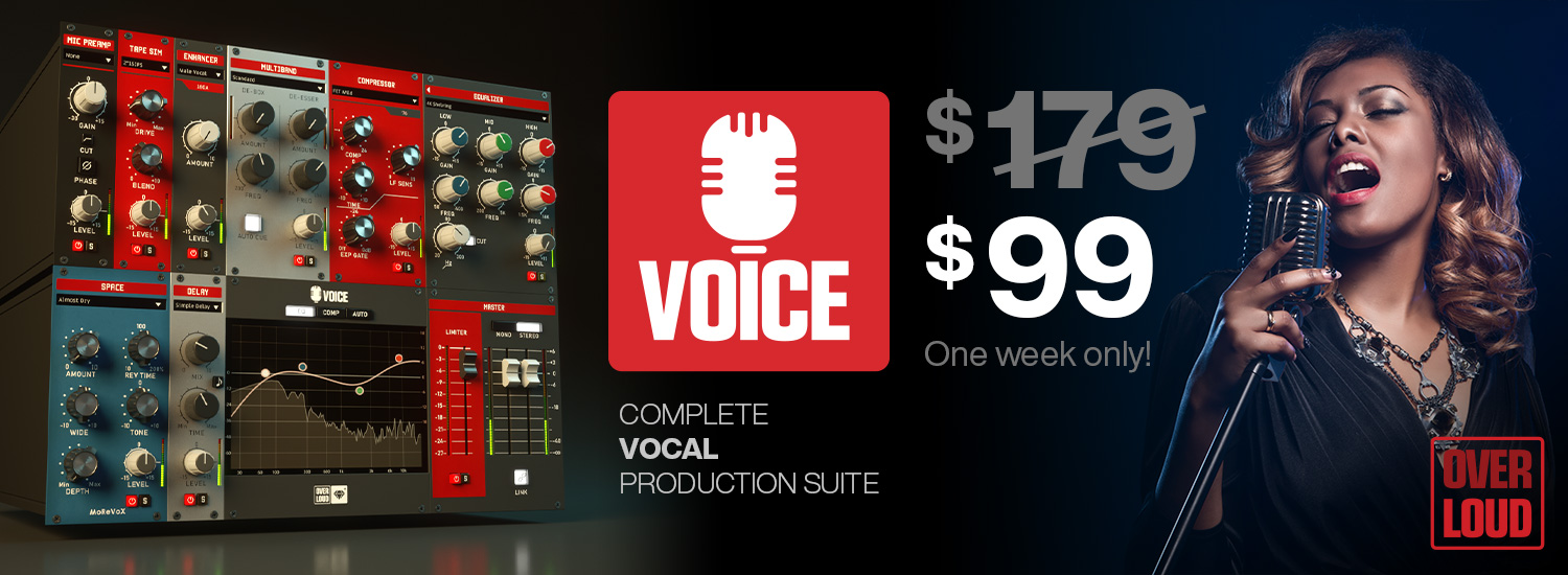 Overloud VOICE - $99 - One Week Only