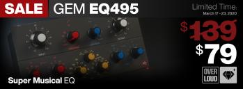"Limited Time - Overloud's ""Super Musical"" EQ495 - Save $60"