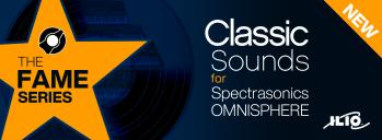 The Fame Series: Classic Sounds for Omnisphere 2