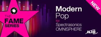 The Fame Series: Modern Pop - Radio-Ready Sounds for Omnisphere 2